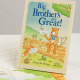 Big Brothers are Great Personalized Book