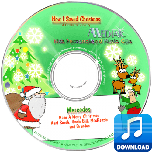 How I Saved Christmas Personalized Children's Digital Music MP3