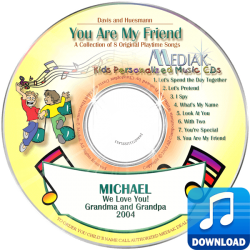 You Are My Friend Personalized Children's Digital Music MP3