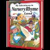 My Adventures in Nursery Rhyme Land