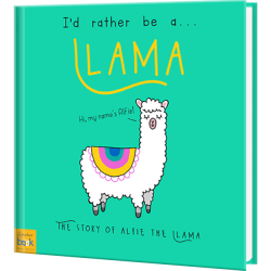 I'd Rather Be A Llama Personalized Book