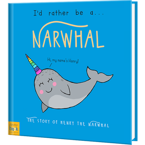I'd Rather Be A Narwhal Personalized Book