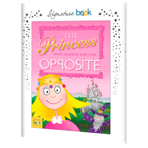 The Princess Who Always Did the Opposite Personalized Book