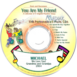 You Are My Friend Personalized Children's Music CD
